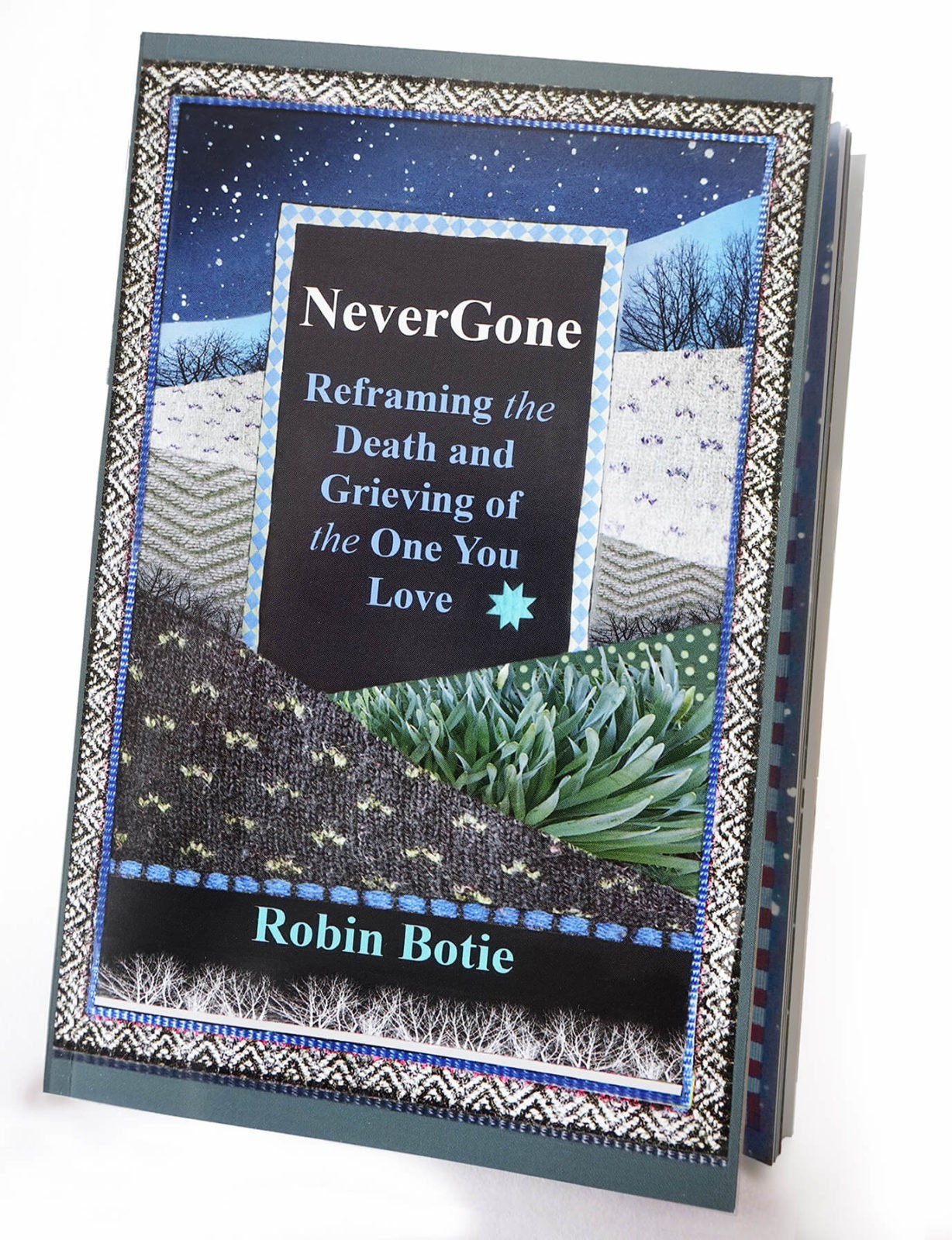 NeverGone: Reframing the Death and Grieving of the One You Love by Robin Botie is a book of illustrated short stories for those who are grieving the loss of a loved one.