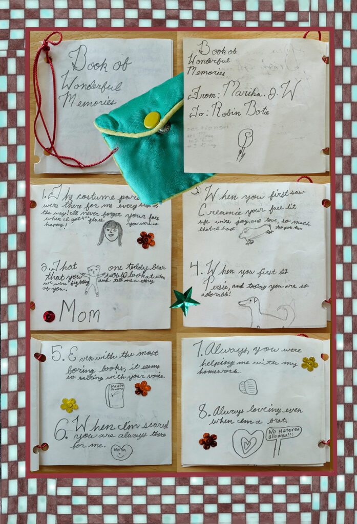 Duetting: Memoir 26 Robin Botie of Ithaca, New York, photoshops a collage of a tiny book made years ago by her daughter Marika Warden, who died with cancer.