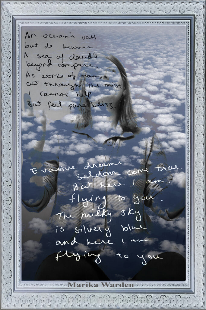 Duetting: Memoir 39 Robin Botie of Ithaca, New York, photoshops a poem written by her daughter who died of leukemia onto her photograph of a sea of clouds.