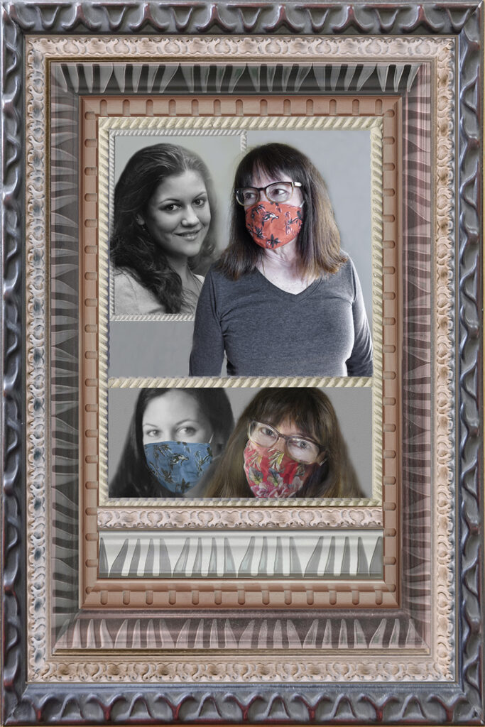 Duetting: Memoir 68 Epilogue Robin Botie of Ithaca, New York, photoshops herself and her daughter who died wearing masks like they did back in the days of cancer and caregiving, and took precautions similar to those taken for the COVID pandemic.